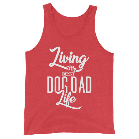 Living My Best Dog Dad Life Basic Tank