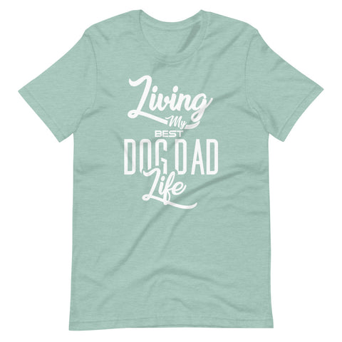 Living My Best Dog Dad Life Basic Tee