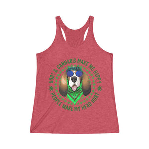 Dogs & Cannabis Make Me Happy People Make My Head Hurt Racerback Tank