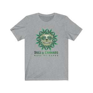 Dogs & Cannabis Make Me Happy Basic Tee