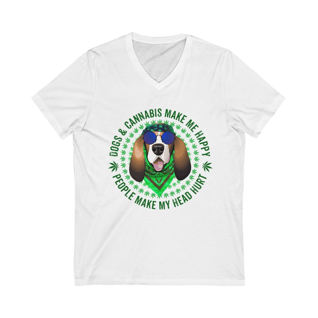 Dogs & Cannabis Make Me Happy People Make My Head Hurt V-Neck Tee