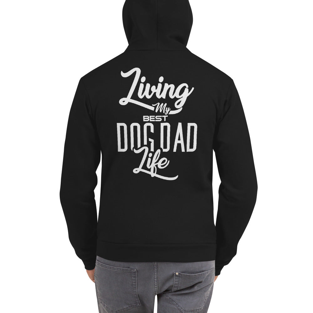 Living My Best Dog Dad Life Zip Up