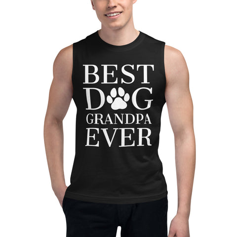 Best Dog Grandpa Ever Muscle Tank