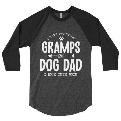 Gramps & Dog Dad Men's 3/4 Sleeve