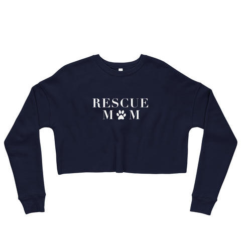 Rescue Mom Cropped Sweatshirt