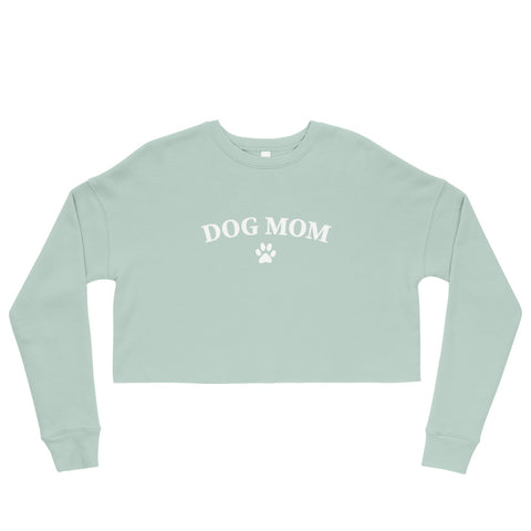 Dog Mom Cropped Sweatshirt