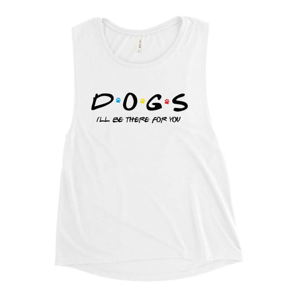 Friends - I'll Be There For You (Dog Lovers) Women's Muscle Tank