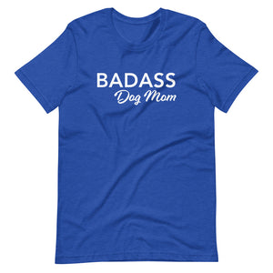 Badass Dog Mom Basic Tee