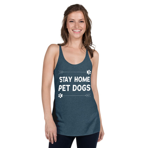 Stay Home Pet Dogs Racerback Tank