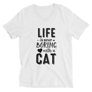 Life Is Never Boring With A Cat V-Neck