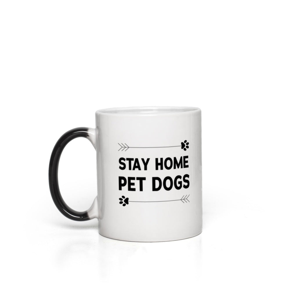 Stay Home Pet Dogs Magic Mug