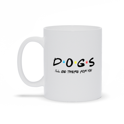 Friends - I'll Be There For You (Dog Lovers) Mug