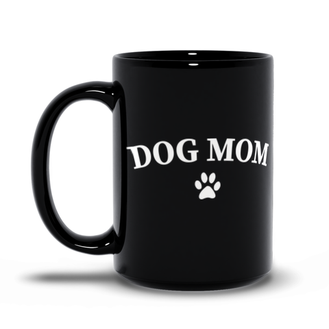 Dog Mom Black Mug