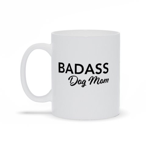 Badass Dog Mom Mug