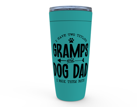 Gramps & Dog Dad 20oz Tumbler