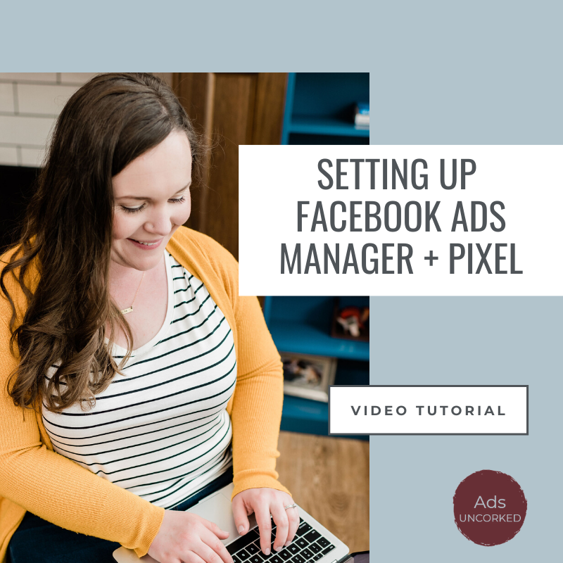 How to Set Up Facebook Ad Account + Pixel