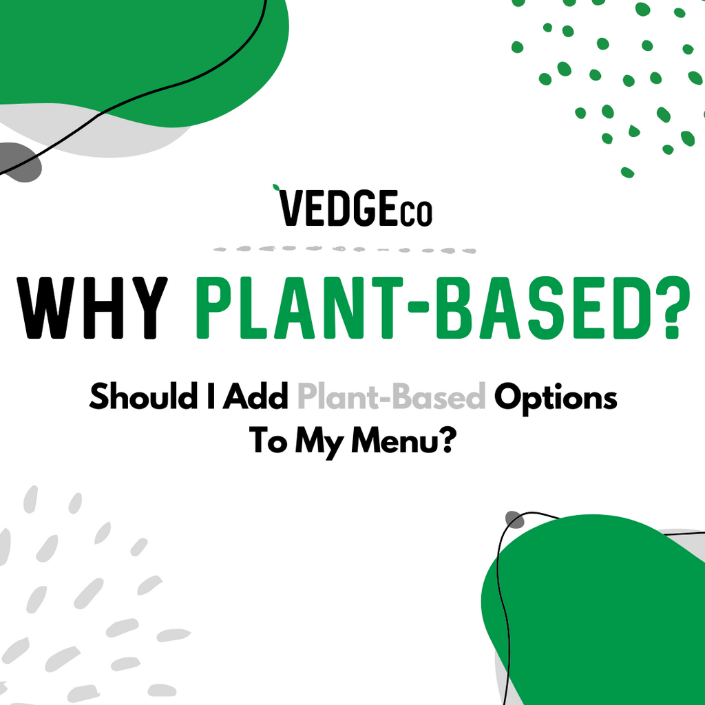 Should I Add Plant-Based Options To My Menu?