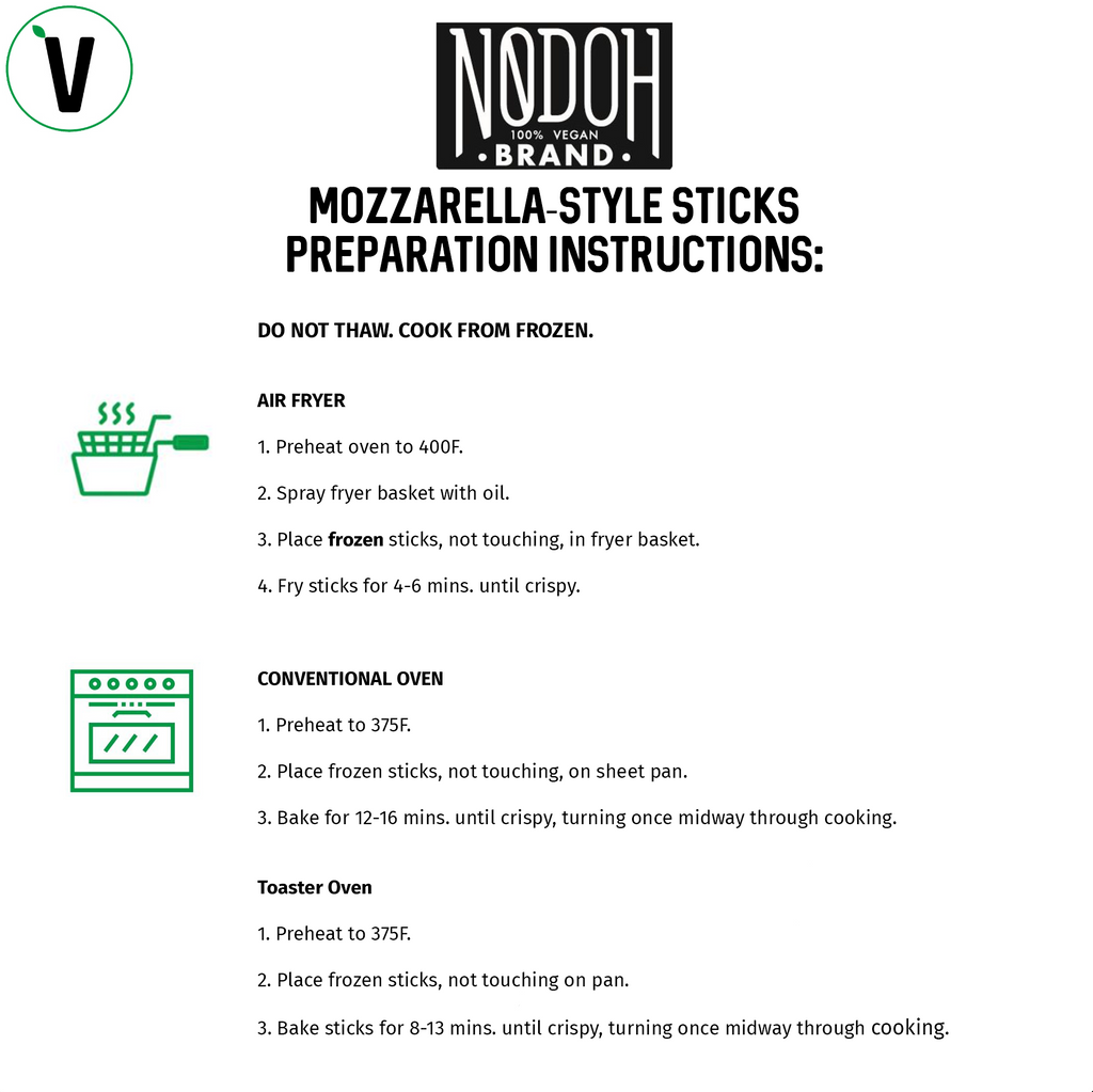 NoDoh Vegan Mozzarella Sticks Cooking Instructions