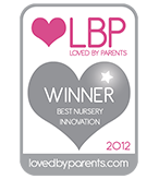 Loved By Parents 2012 Best Nursery Innovation WINNER