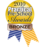Practical Pre-School Award 2010 BRONZE