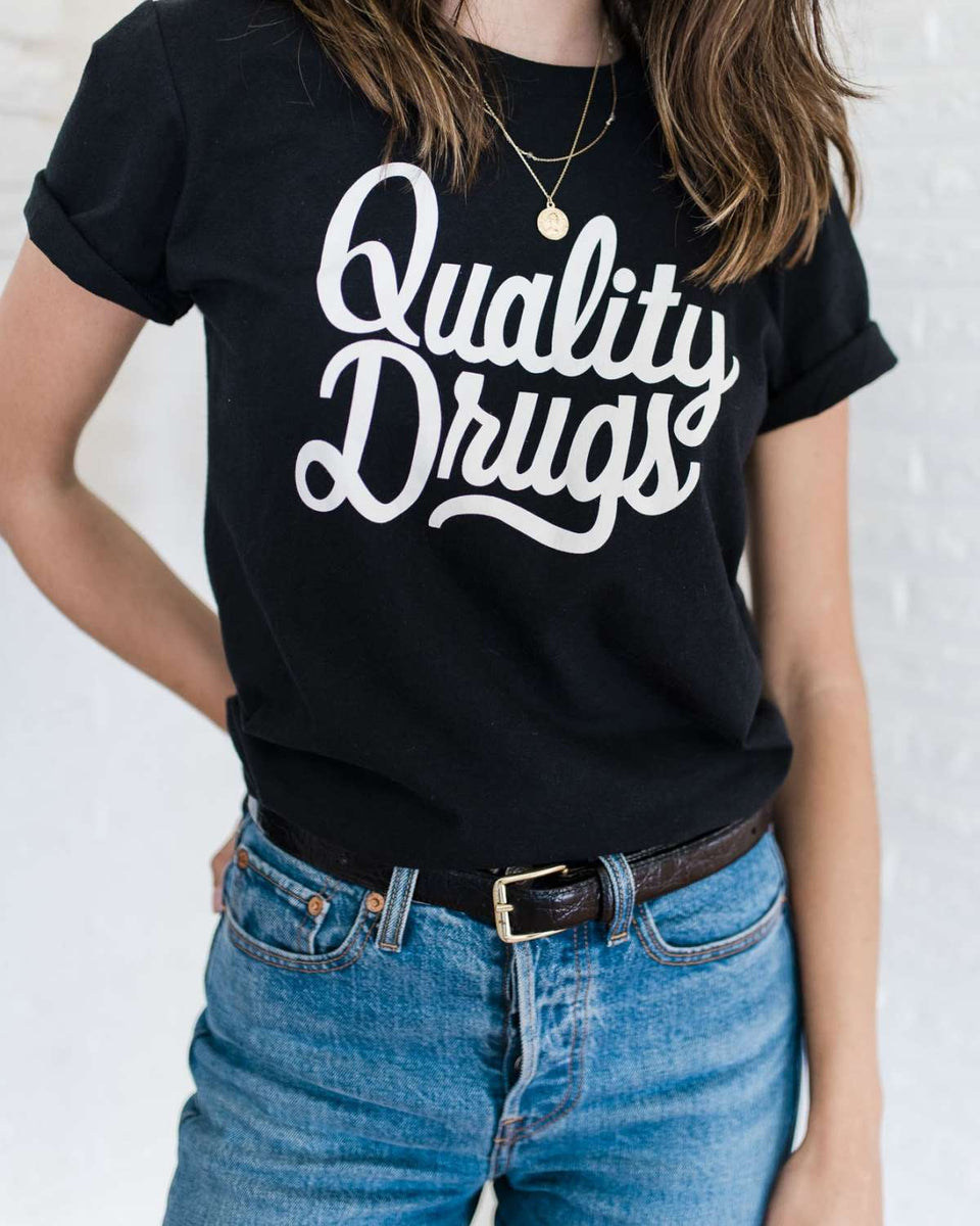 QUALITY DRUGS TEE