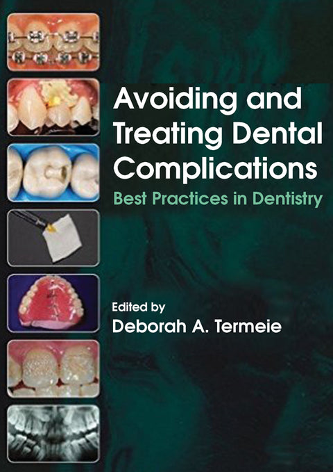 Avoiding and Treating Dental Complications:Best Practices in Dentistry