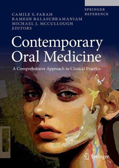 Contemporary Oral Medicine: A Comprehensive Approach to Clinical Practice