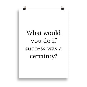 Certain Success - Insposters