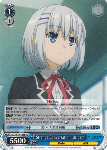 DAL/W79-TE15 Strange Conversation, Origami - Date A Live Trial Deck English Weiss Schwarz Trading Card Game