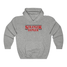 Load image into Gallery viewer, Stranger Danger Hoodie