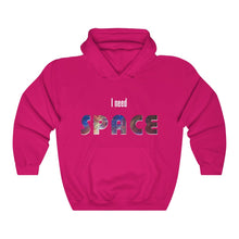 Load image into Gallery viewer, I Need Space hoodie