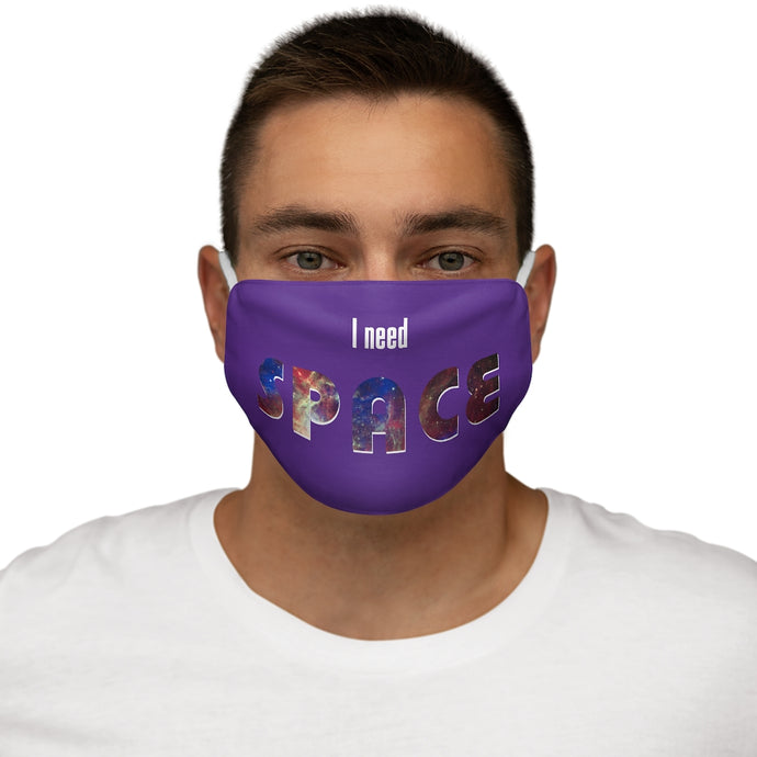 I Need Space Fabric Face Mask