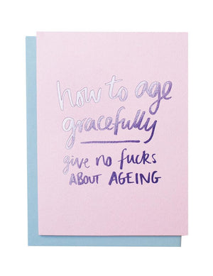 Blushing Confetti - Age Gracefully - Greeting Card