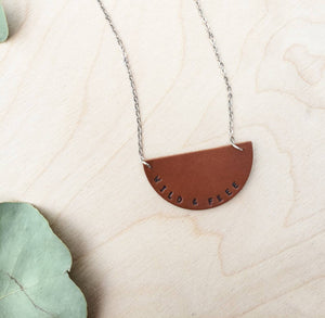 Wild & Free Hand Stamped Leather Necklace