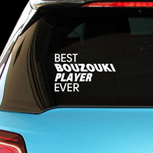 PressFans - Best Bouzouki Ever Car Laptop Wall Sticker