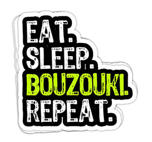 lkstore Eat Sleep Bouzouki Repeat Funny Player Gift - 4x3 Vinyl Stickers, Laptop Decal, Water Bottle Sticker (Set of 3)