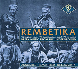 Rembetika: Greek Music from the Underworld - Baglamas, Bouzoukis & Bravado