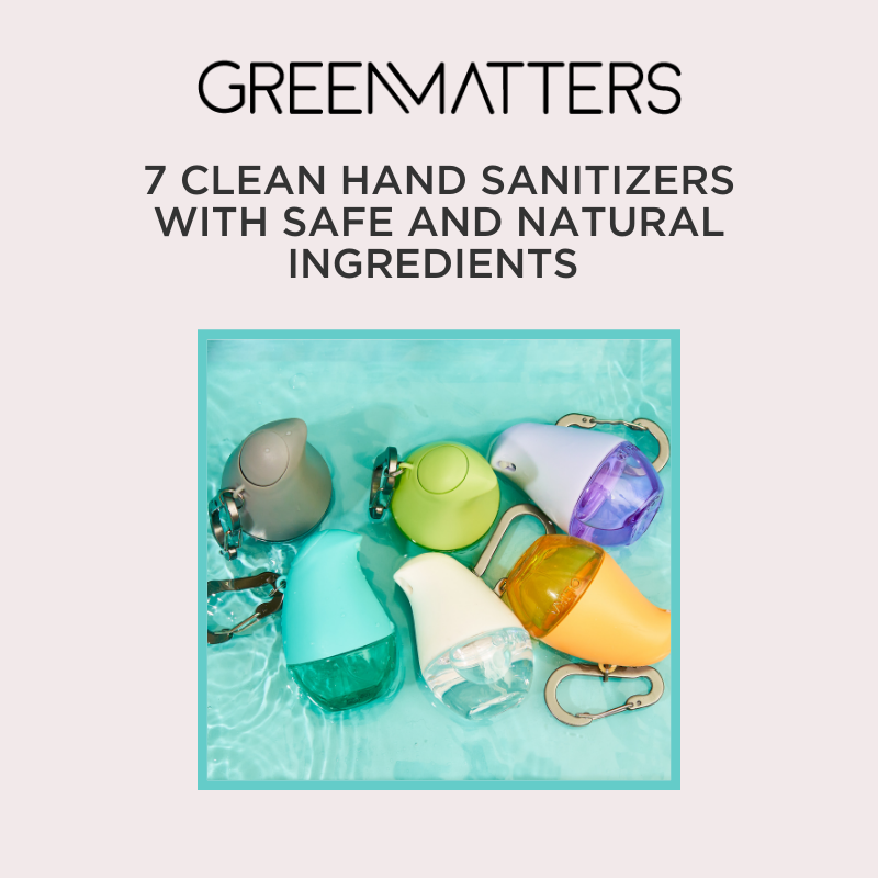 "Items Pictured: Green Matter Article ""7 Clean Hand Sanitizers With Safe and Natural Ingredients"" OLIKA Clip-on Hydrating Hand Sanitizers Scent Sampler"