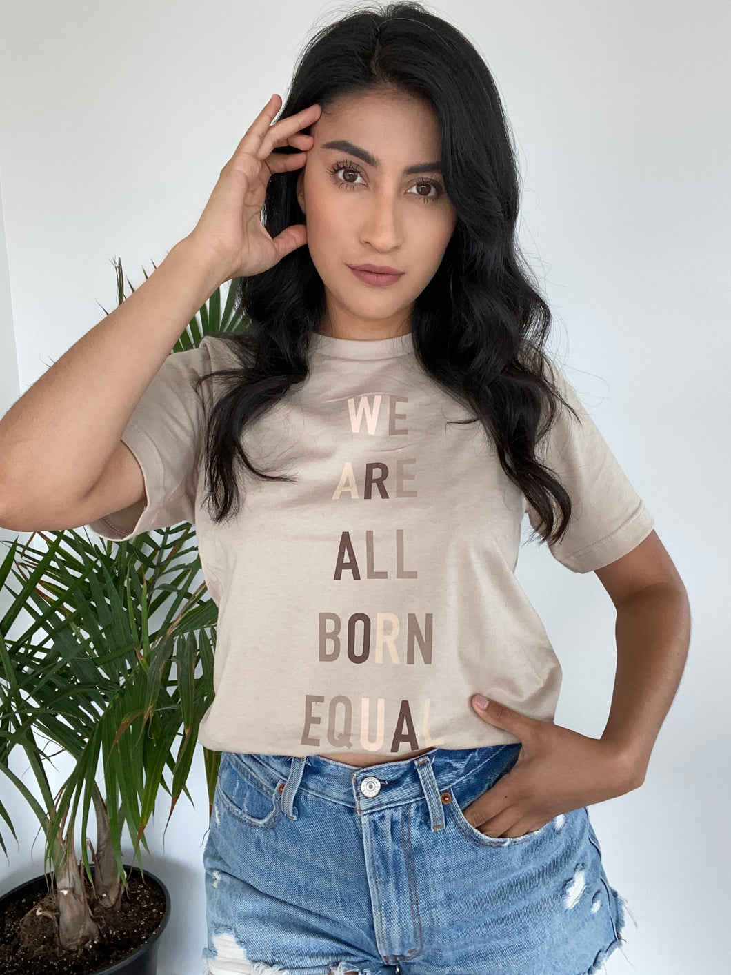 We Are All Born Equal T-Shirt