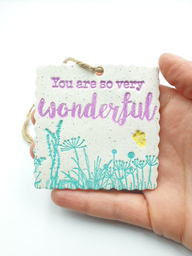 Wall art hanging - You are so very wonderful