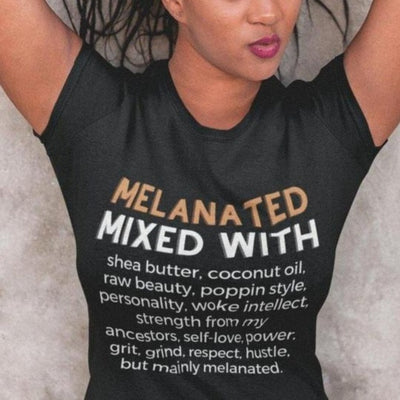 MELANATED MIXED WITH... | UNISEX MERCH