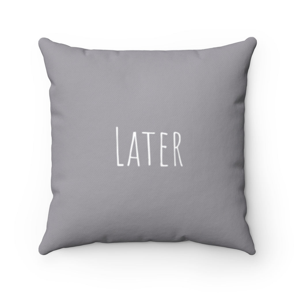Later - Light Gray
