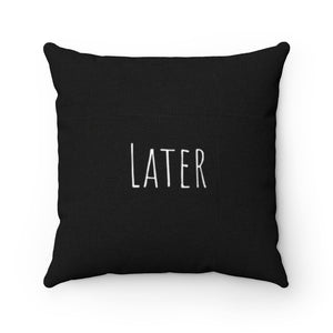 Later - Black