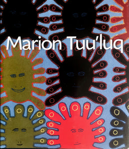 MARION TUU'LUQ INUIT WALLHANGINGS