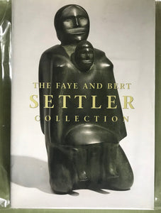 FAYE AND BERT SETTLER COLLECTION  INUIT ART WAG
