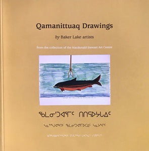 QAMANITTUAK INUIT ART BAKER LAKE ART