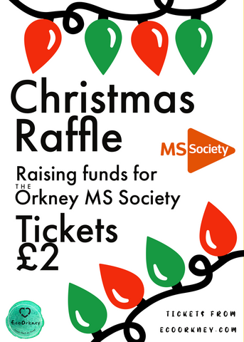 Christmas Raffle raising funds for the Orkney MS Society
