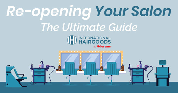 Reopening Your Hair Salon | The Ultimate Guide