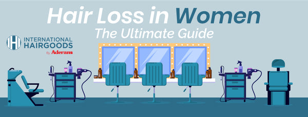 Hair Loss in Women | The Ultimate Guide