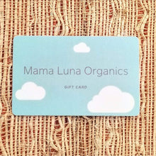 Load image into Gallery viewer, Mama Luna Gift Cards